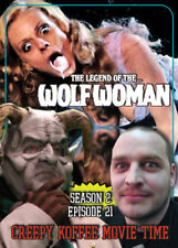 The Legend of the Wolf Woman Creepy Koffee Movie Time Horror Host Comedy CKMT