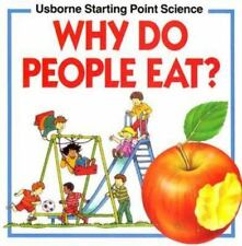 Why Do People Eat? Starting Point Science