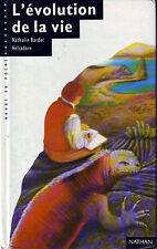 L'évolution de la vie * Monde en Poche NATHAN * BARDET Darwin fossiles Galapagos