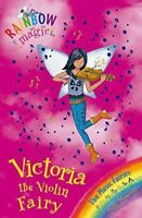 Very Good, Victoria the Violin Fairy: The Music Fairies Book 6 (Rainbow Magic),
