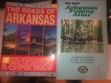 New ListingThe Roads Of Arkansas & Arkansas Fishing Atlas
