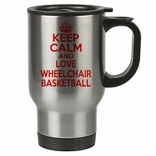 Keep Calm And Love Wheelchair Basketball Thermal Travel Mug Red - Stainless Stee