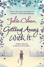 Getting Away with it by Julie Cohen (Paperback) New Book