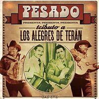 Pesado - Tributo a los Alegres de Teran [New CD]