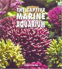 The Captive Marine Aquarium: A Colorful Photographic Book for the Aquarist, NEW!