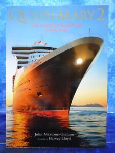 Signed QUEEN MARY 2 Greatest Ocean Liner of our Time PB BOOK John Maxtone-Graham