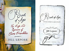 Jill Lepore~SIGNED~Book of Ages: The Life and Opinions of Jane Franklin~1st/1st