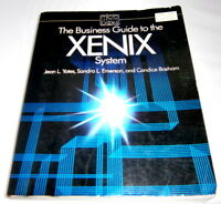 The Business Guide to the XENIX System - 1984 - 460 Pages