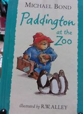 PADDINGTON AT THE ZOO Michael Bond 2010 H/C VGC