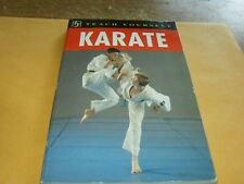 Teach Yourself Karate by Steve Arneil and Liam Keaveney, Softcover Book,1993.