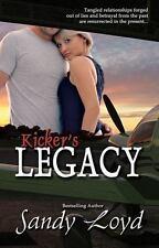 Kicker's Legacy by Sandy Loyd (2014, Paperback)