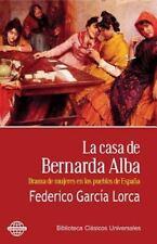 La Casa de Bernarda Alba : Drama de Mujeres en Los Pueblos de España by...