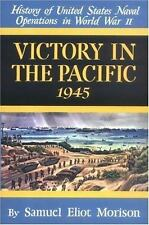 SAMUEL ELIOT MORISON - Victory in the Pacific: 1945 ** Like New - Mint **