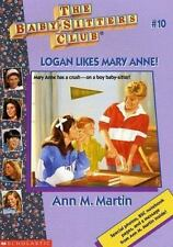 Logan Likes Mary Anne (The Baby-Sitters Club