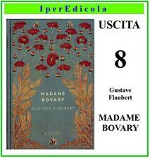 madame bovary di gustave flaubert libro romanzo storie senza tempo uscita n. 8.