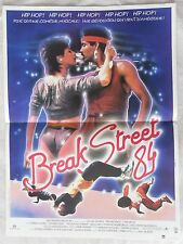 AFFICHE BREAK STREET 84 JOEL SILBERG HIP HOP LUCINDA DICKEY  TRES BON ETAT
