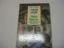 Torah Guide To Money Matters by Rabbi S. Wagschal HOME, BUSINESS AND EVERYDAY