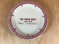 The Worth Hotel Plate 1927-1972 Tepco USA China Advertisement Restaurant Ware