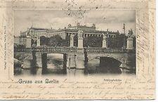 Gruss aus Berlin Schlossbrucke Postcard 1902