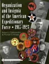 br -ORGANIZATION & INSIGNIA OF THE AMERICAN EXPEDITIONARY FORCE 1917-23 hb/DJ vg