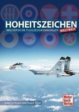 Cochrane / Elliot  HOHEITSZEICHEN  Militärische Flugzeugkennungen weltweit