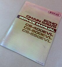 ECHO CHAINSAWS CS-400EVL CS-500EVL CS-650EVL SERVICE SHOP REPAIR MANUAL OVERHAUL