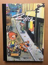 ROBA - Editions Toth - 2005 - Tirage de tête numéroté et signé - NEUF