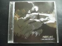 PIRATE  LOVE   -  BLACK  VODOUN SPACE  BLUES  , CD  2008 ,   ROCK , PUNK ,GARAGE