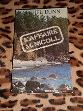 L'AFFAIRE McNICOLL - Michel Dunn - JCL, 1981