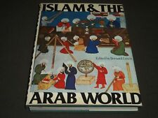 1976 ISLAM & THE ARAB WORLD EDITED BY BERNARD LEWIS HARDCOVER BOOK - I 503