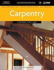NEW Carpentry (Residential Construction Academy) by Floyd Vogt
