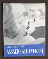 Alpinismo Eric Shipton - Assalto all'Everest - 1^ ed. 1953 - Prefazione Maraini