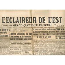 L'ÉCLAIREUR de L'EST 24 et  25 Août 1941 Anglais Somalie Pétain Odessa encerclée