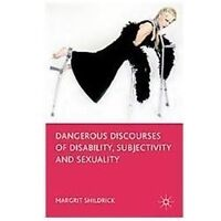 Dangerous Discourses of Disability, Subjectivity and Sexuality (Paperback or Sof