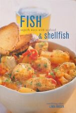 Fish: Superb Ways with Seafood & Shellfish