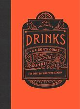Drinks: A User's Guide 9780143111269 by McDowell, Adam