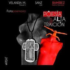 Poesia de Alta Traicion by Manuel Antonio Velandia Mora (2015, Paperback)