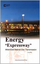 """Energy """"Expressway"""":West-East Natural Gas Transmission"""