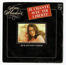 "Nana Mouskouri Vinyl 45 RPM 7 "" Chante With Toi Liberte - Philips 6198467 F"