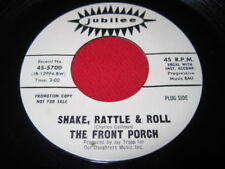 THE FRONT PORCH - SHAKE RATTLE & ROLL  JUBILEE 45 ROCK