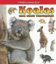 Koalas and Other Marsupials (What Kind of Animal Is It?)-ExLibrary