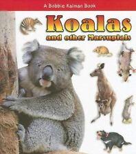 New Koalas and Other Marsupial. 9780778721628 by Kalman, Bobbie, Johnson, Robin