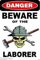 DANGER BEWARE OF THE LABORER SKULL HELMET TOOLBOX USA MADE STICKER DECAL