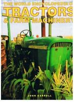 The World Encyclopedia of Tractors and Farm Machin... by Carroll, John Paperback