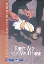 First Aid: For My Horse (Understanding your horse), Very Good, Ruesbueldt, Anke