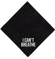 """I Can't Breathe Black Lives Matter BLM Black Large Square Bandana 22"""" x 22"""""""
