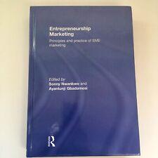 Entrepreneurship Marketing: Principles & Practice of SME Marketing Sonny Nwankwo