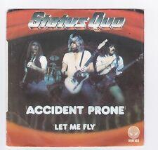 SP 45 TOURS STATUS QUO ACCIDENT PRONE 6173 586 VERTIGO en 1979