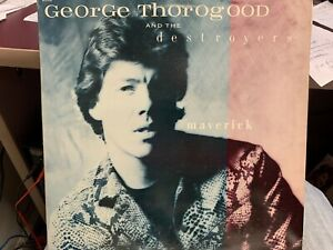 George Thorogood and the Destroyers Maverick LP 1985 EMI 17145