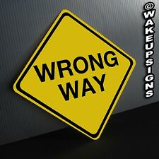 WRONG WAY DO NOT ENTER SIGN ALUMINUM METAL